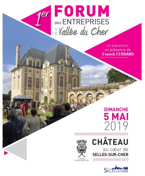 Affiche du forum des entreprises dimanche 5 mai 2019 au château de Selles sur Cher