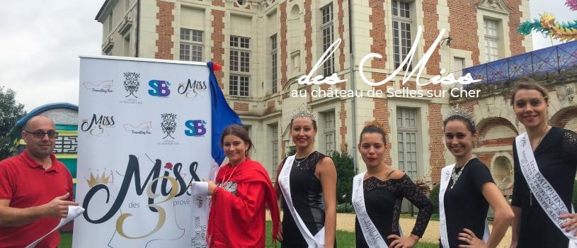 Miss des 3 provinces au château de Selles sur Cher